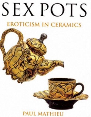 9780713658040: Sex Pots: Eroticism in Ceramics