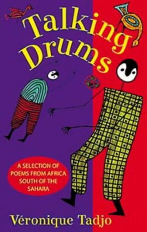9780713658156: Talking Drums: An Anthology of Poems from Africa South of the Sahara