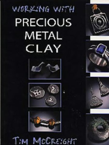 9780713658286: Working with Precious Metal Clay (Jewellery Handbooks)