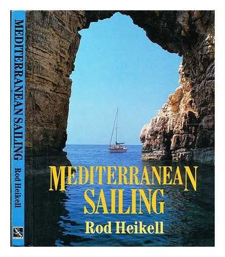 9780713658507: Mediterranean Sailing