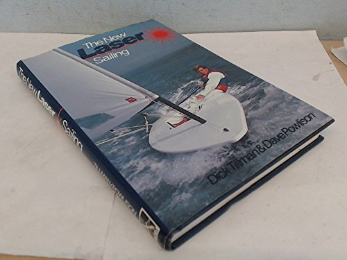 9780713658903: The New Laser Sailing