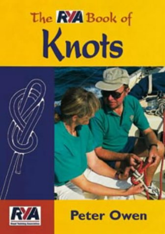 The RYA Book of Knots: Owen, Peter