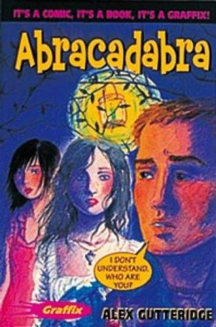 Abracadabra: Alex Gutteridge (author),