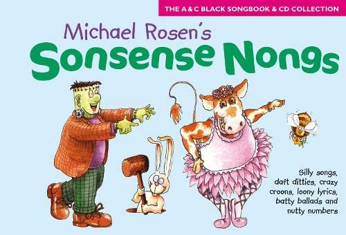 9780713659351: Sonsense Nongs: Michael Rosen's Book of Silly Songs, Daft Ditties, Crazy Croons, Loony Lyrics, Batty Ballads... (Songbooks)