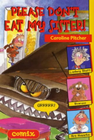 9780713659696: Please Don't Eat My Sister! (Comix)