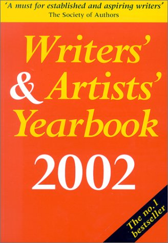 Writers' and Artists' Yearbook 2002 (Writers' &: Deborah Moggach,A &
