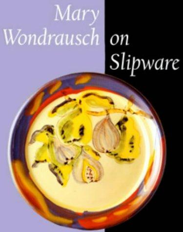 9780713659962: Mary Wondrausch on Slipware (Ceramics)