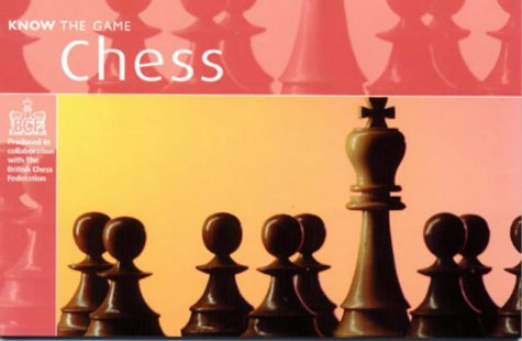 9780713660005: Chess (Know the Game)