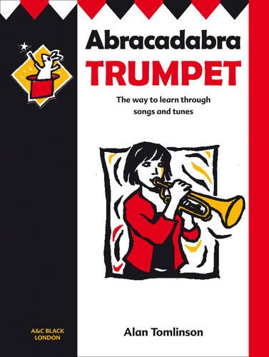 9780713660456: Abracadabra Trumpet: The Way to Learn Through Songs and Tunes: Pupil's Book