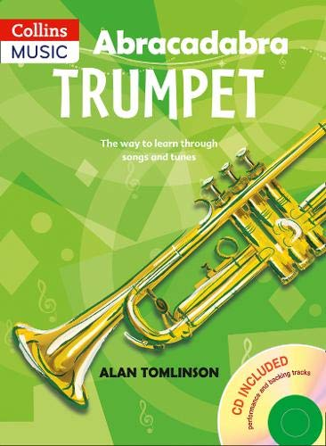 9780713660463: Abracadabra Trumpet Pupil's Book + CD: The Way to Learn Through Songs and Tunes