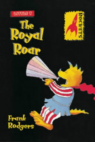 9780713660524: Little T: the Royal Roar (Rockets)