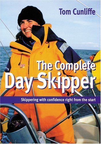 The Complete Day Skipper (9780713660746) by Cunliffe, Tom