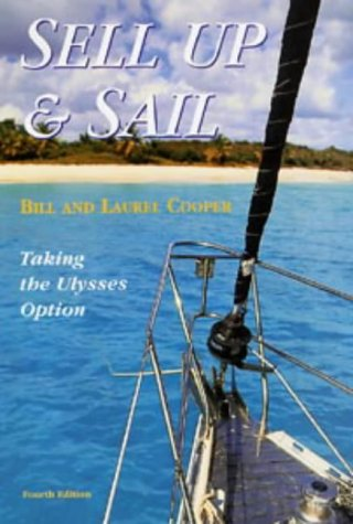 9780713660869: Sell Up and Sail: Taking the Ulysses Option