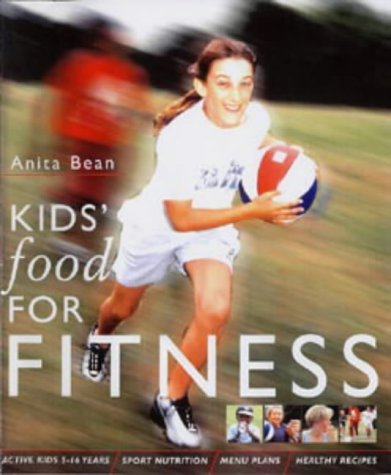9780713660951: Kids' Food for Fitness (Know the Game)
