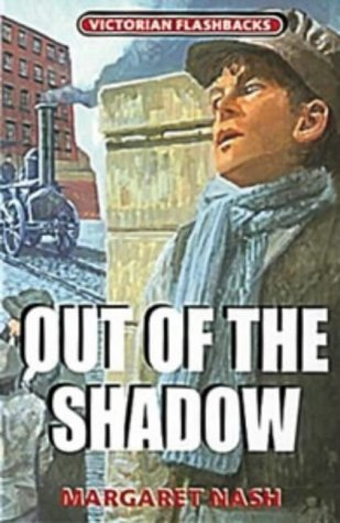 Out of the Shadow (Victorian Flashbacks): Margaret Nash