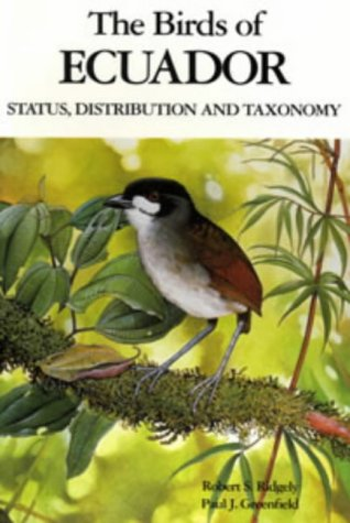 9780713661163: The Birds of Ecuador: Status, Distribution and Taxonomy Vol 1