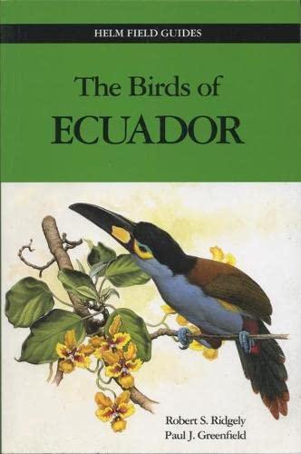 9780713661170: The Birds of Ecuador: v. 2 (Helm Field Guides)