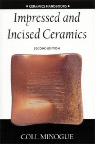 9780713661187: Impressed and Incised Ceramics (Ceramics Handbooks)