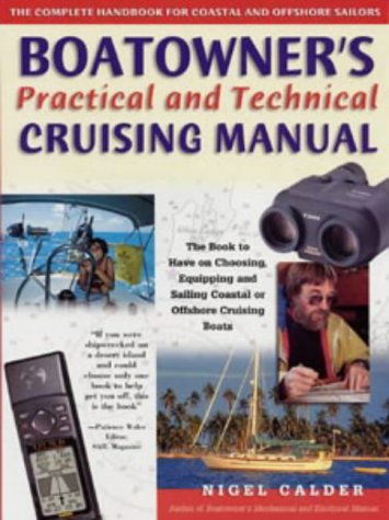 9780713661279: Boatowner's Practical and Technical Cruising Manual: The Complete Handbook for Coastal and Offshore Sailors
