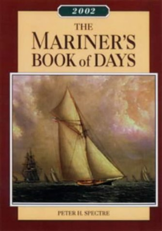 Mariner's Book of Days 2002 (WoodenBoat Books) (9780713661323) by Spectre, Peter