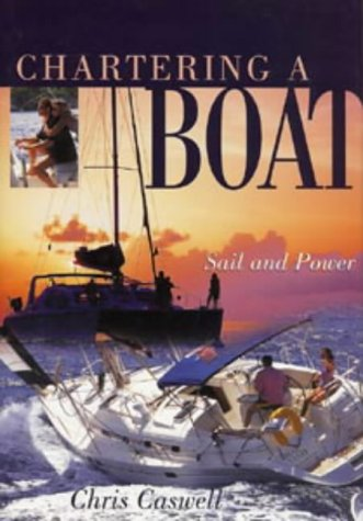 9780713661330: Chartering a Boat: Sail and Power (Sheridan House)