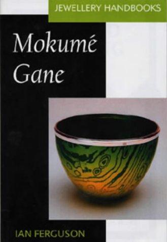 9780713661569: Mokume Gane (Jewellery Handbooks)