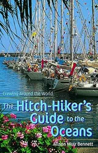 9780713662139: The Hitch-hiker's Guide to the Oceans: Crewing Around the World (Travel)