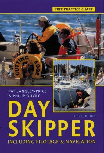 9780713662238: Day Skipper: Including Pilotage and Navigation