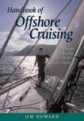 9780713662252: The Handbook of Offshore Cruising: The Dream and Reality of Modern Ocean Cruising