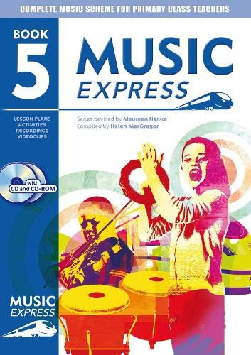 9780713662283: Music Express – Music Express: Book 5 (Book + CD + CD-ROM): Lesson plans, recordings, activities and photocopiables