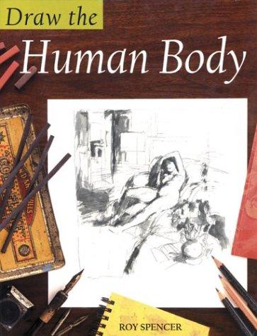 9780713662399: Draw the Human Body (Draw Books)