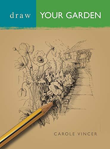 9780713662474: Draw Your Garden