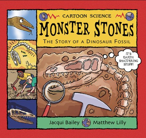 9780713662511: Monster Stones: The Story of a Dinosaur Fossil (Science Works)