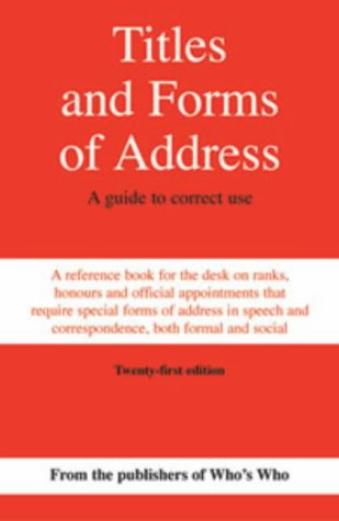 9780713662658: Titles and Forms of Address: A Guide to Correct Use
