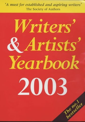 Writers' and Artists' Yearbook 2003 (Reference): A & C