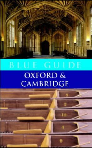 9780713663037: Blue Guide: Oxford and Cambridge (Blue Guides)