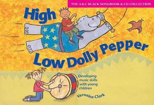 9780713663457: High Low Dolly Pepper (Book + CD): Developing Music Skills with Young Children (Songbooks)