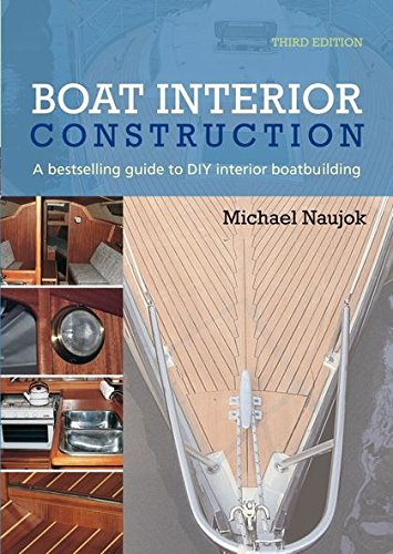 9780713663570: Boat Interior Construction: A Bestselling Guide to DIY Interior Boatbuilding (This Is)