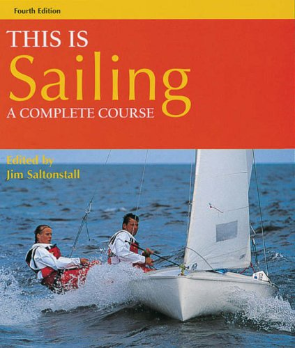 9780713663594: This is Sailing: A Complete Course
