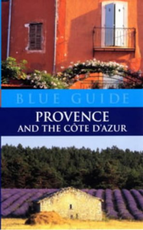 9780713663617: Provence and Cote d'Azur (Blue Guides)