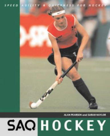 9780713663754: SAQ Hockey: Speed, Agility and Quickness for Hockey