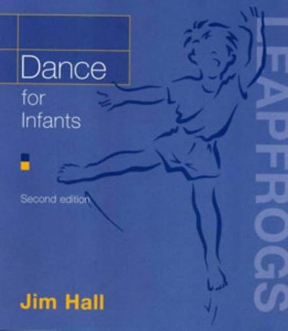 9780713663983: Dance for Infants (Leapfrogs)