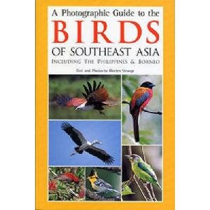 9780713664027: A Photographic Guide to the Birds of Southeast Asia: Including the Philippines and Borneo