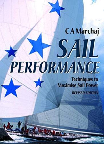 9780713664072: Sail Performance: Techniques to Maximise Sail Power
