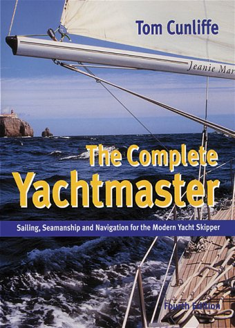 9780713664157: Complete Yachtsmaster: Sailing, Seamanship and Navigation for the Modern Yacht Skipper