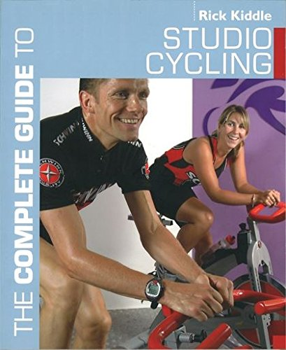 9780713664621: The Complete Guide to Studio Cycling (Complete Guides)