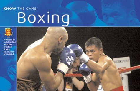 9780713664942: Boxing (Know the Game)