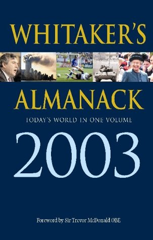 Whitaker's Almanack. 135th Edition. 2003: Whitaker, Joseph