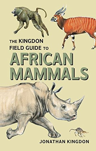 9780713665130: The Kingdon Field Guide to African Mammals