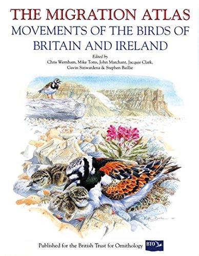 THE MIGRATION ATLAS: MOVEMENTS OF THE BIRDS: WERNHAM CHRIS, MIKE